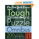 The New York Times Tough Crossword Puzzle Omnibus Volume 1: 200 Challenging Puzzles from The New York Times (New York Times Tough Crossword Puzzles)