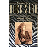 Married to a Rock Star ~ Shemane Nugent