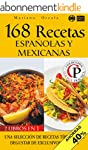 168 RECETAS ESPA�OLAS Y MEXICANAS: Un...