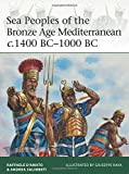 Sea Peoples of the Bronze Age Mediterranean c 1400 BC-1000 BC (Elite)
