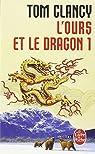 L'Ours et le Dragon, tome 1 par Clancy