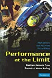 img - for Performance at the Limit: Business Lessons from Formula 1 Motor Racing: 1st (First) Edition book / textbook / text book