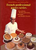 img - for Doughs, Batters, and Meringues (The Professional French Pastry Series, Vol 1) book / textbook / text book