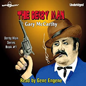 The Derby Man: The Derby Man, Book 1 | [Gary McCarthy]