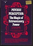 Psychic Perception the Magic of Extrasensory Power (0137318693) by Murphy, Joseph