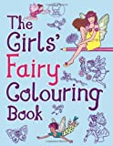 The Girls' Fairy Colouring Book