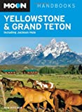 Image of Moon Yellowstone and Grand Teton: Including Jackson Hole (Moon Handbooks)