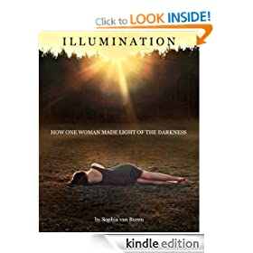Illumination - How One Woman Made Light of the Darkness