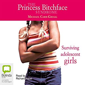 The Princess Bitchface Syndrome Audiobook