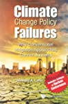 CLIMATE CHANGE POLICY FAILURES: WHY C...