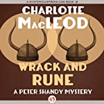 Wrack and Rune (       UNABRIDGED) by Charlotte MacLeod Narrated by John McLain
