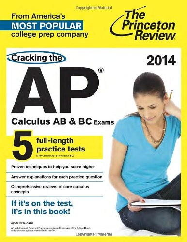 Cracking the AP Calculus AB & BC Exams, 2014 Edition (College Test Preparation) PDF