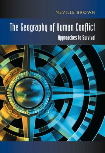 Geography of Human Conflict: Approaches to Survival