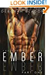 EMBER - Part One (The EMBER Series Bo...