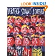 Perfect Sound Forever: The Story of Pavement