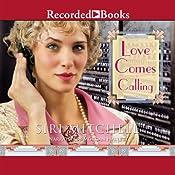 Love Comes Calling | [Siri Mitchell]