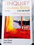 img - for From Inquiry to Academic Writing 2nd Edition for Pikes Peak Comm Coll English COMP I and II book / textbook / text book