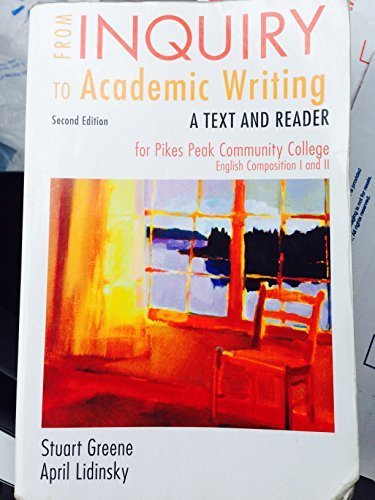 From Inquiry to Academic Writing: A Text and Reader (Second edition)