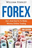 Forex: Dos And Donts To Make Money Online Trading