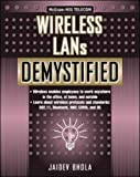 img - for Wireless LANs Demystified (Demystified) by Jaidev Bhola (2002-06-12) book / textbook / text book