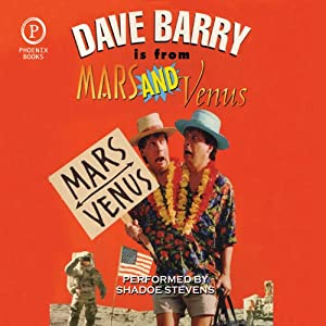 Dave Barry Is from Mars and Venus Audiobook