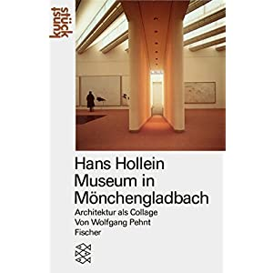 Hans Hollein Museum in Mönchengladbach: Architektur als Collage