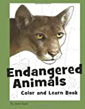 Jonni Good Endangered Animals Color and Learn Book: The Coloring Book for Kids Who Love Endangered Animals