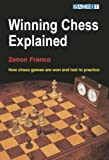 Winning Chess Explained: How Chess Games Are Won And Lost in Practice