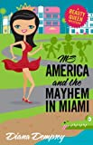 img - for Ms America and the Mayhem in Miami (Beauty Queen Mysteries No. 3) book / textbook / text book