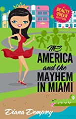 Ms America and the Mayhem in Miami (Beauty Queen Mysteries No. 3)
