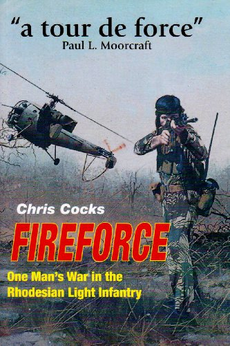 Fireforce: One Man's War in the Rhodesia Light Infantry