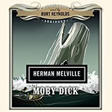Moby Dick Audiobook by Herman Melville,  Dove Audio - producer Narrated by Burt Reynolds