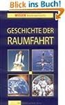 Geschichte der Raumfahrt (Wissen leic...