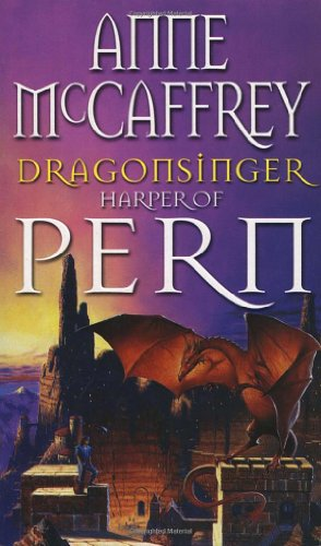 Dragonsinger: Harper Of Pern (The Dragon Books)