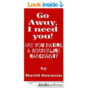narcissist dating a borderline Why narcissists and borderlines are drawn to  they are far more likely to raise narcissistic or borderline  a relationship between a borderline and a.
