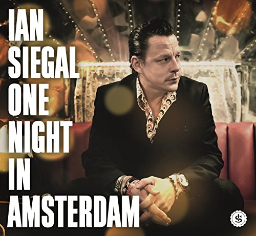 Ian Siegal-One Night In Amsterdam-2015-gnvr Download