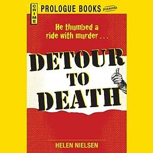 Detour to Death | [Helen Nielsen]