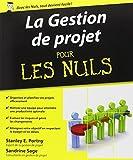 echange, troc Stanley E PORTNY, Sandrine SAGE - La Gestion de projet pour les Nuls