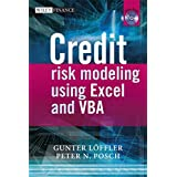 Credit Risk Modeling Using Excel and VBA (The Wiley Finance Series)by Gunter Loeffler