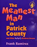 The Meanest Man in Patrick County and Other Unlikely Brethren Heroes