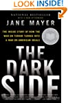The Dark Side: The Inside Story of Ho...