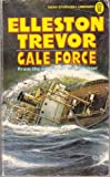 Gale Force (0450007278) by Trevor, Elleston