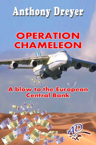 operation-chameleon-a-blow-to-the-european-central-bank-english-edition
