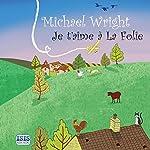 Je t'aime à La Folie | Michael Wright
