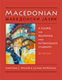 Macedonian: A Course for Beginning and Intermediate Students (English and Macedonian Edition)