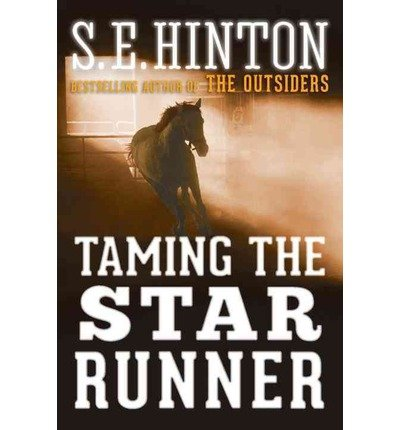 { [ TAMING THE STAR RUNNER ] } By Hinton, S E (Author) Aug-06-2013 [ Paperback ]