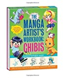 img - for The Manga Artist's Workbook: Chibis: Easy to Follow Lessons for Drawing Super-cute Characters by Christopher Hart (2011-03-22) book / textbook / text book