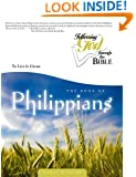 Philippians: To Live Is Christ (Following God Through the Bible Series)