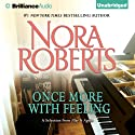 Once More with Feeling: A Selection from Play It Again (       UNABRIDGED) by Nora Roberts Narrated by Amy McFadden