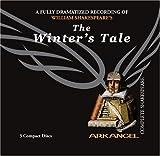 The Winters Tale (Arkangel Complete Shakespeare)